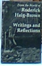 Writings and Reflections: From the World of Roderick Haig-Brown: Haig-Brown, Valerie