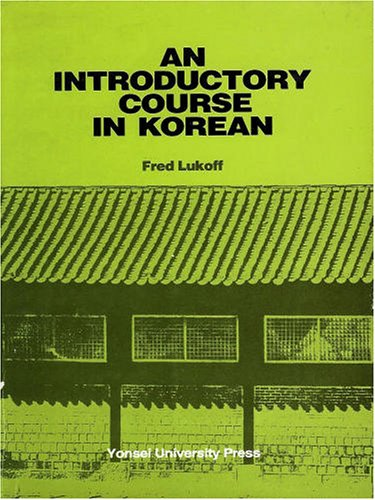An Introductory Course in Korean: Fred Lukoff