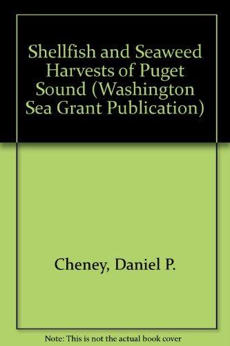 9780295959900: Shellfish and Seaweed Harvests of Puget Sound (Puget Sound Book)