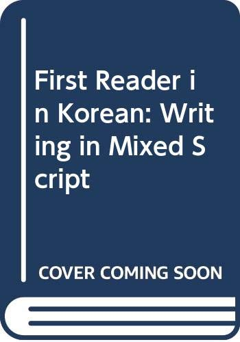 9780295960180: First Reader in Korean: Writing in Mixed Script