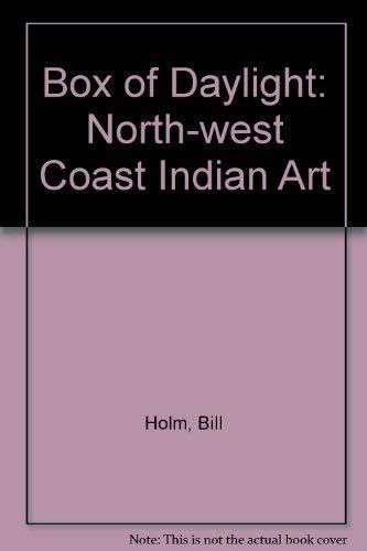 9780295960968: The Box of Daylight: Northwest Coast Indian Art