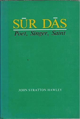 9780295961026: Sur Das: Poet, Singer, Saint (Publications on Asia of the Henry M. Jackson School of International Studies, Vol 40)