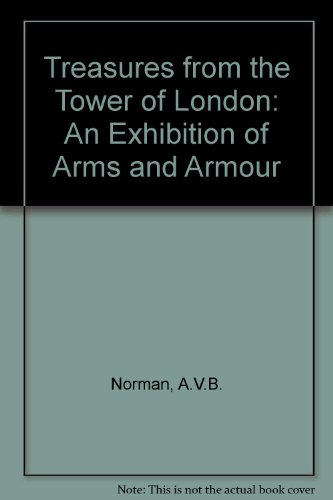 9780295961095: Treasures from the Tower of London: An Exhibition of Arms and Armour