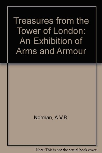 9780295961248: Treasures from the Tower of London: An Exhibition of Arms and Armour