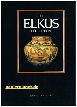 The Elkus Collection: Southwestern Indian Art: California Academy of Sciences
