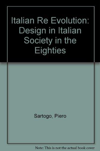 9780295961729: Italian re Evolution: Design in Italian Society in the Eighties
