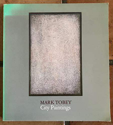 9780295961910: Mark Tobey: City Paintings