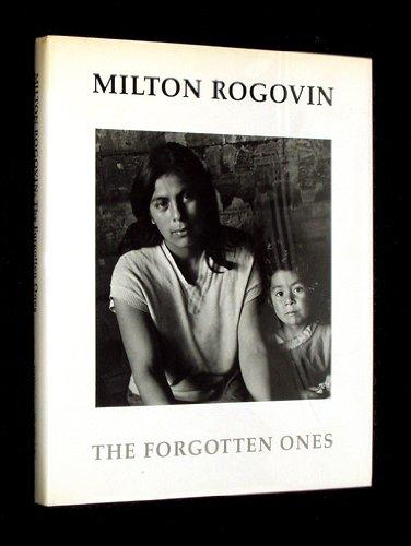 9780295961965: Milton Rogovin: The Forgotten Ones
