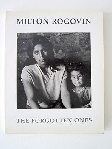 9780295962139: Milton Rogovin: The Forgotten Ones