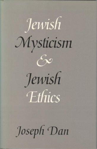 Jewish Mysticism and Jewish Ethics (Samuel and Althea Stroum Lecutures in Jewish Studies): Joseph ...