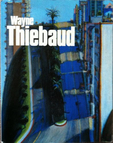 Wayne Thiebaud: Tsujimoto, Karen;San Francisco Museum of Modern Art
