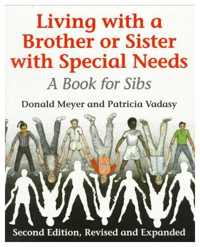 9780295962870: Living with a Brother or Sister with Special Needs: A Book for Sibs