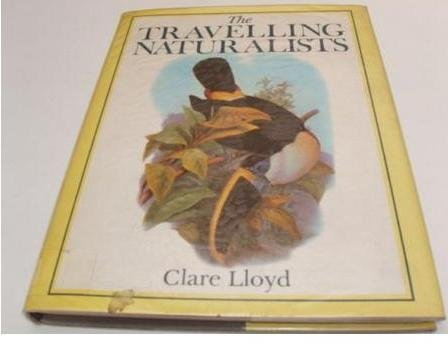 The Travelling Naturalists (0295963042) by Lloyd, Clare