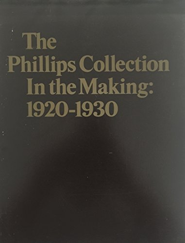 The Phillips Collection in the Making, 1920-1930: Hormats, Bess