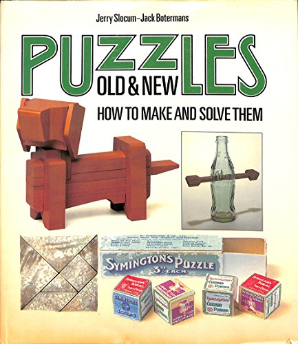9780295963501: Puzzles Old and New: How to Make and Solve Them