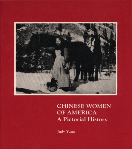 9780295963587: Chinese Women of America: A Pictorial History