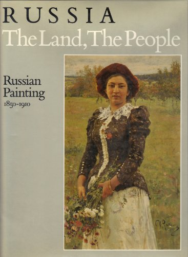 9780295964386: Russia: The Land, the People : Russian Painting, 1850-1910
