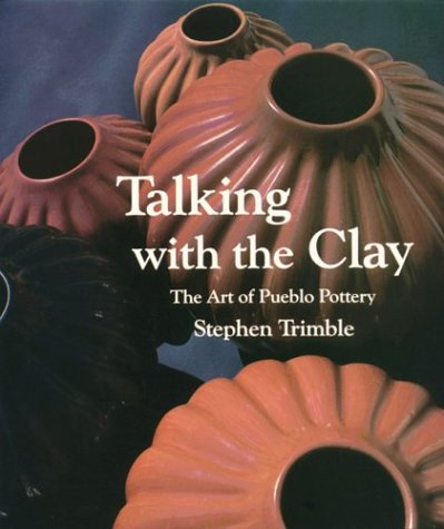 9780295964874: Talking With the Clay: The Art of Pueblo Pottery