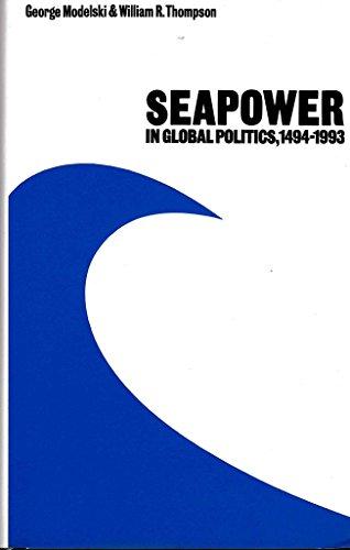 9780295965024: Seapower in Global Politics, 1494-1993