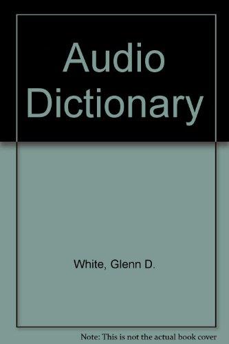 Audio Dictionary: White, Glenn D.