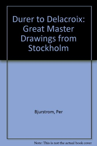 9780295965390: Durer to Delacroix: Great Master Drawings from Stockholm