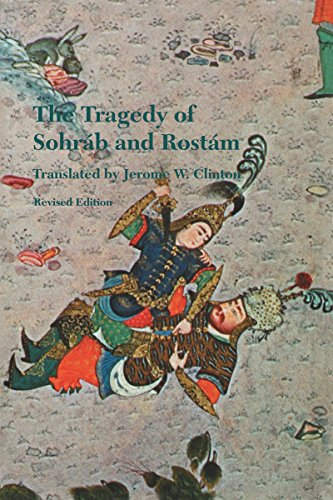 9780295965772: The Tragedy of Sohrab and Rostam: From the Persian National Epic, the Shahname of Abol-Oasem Ferdowsi (Publications on the Near East, University of Washington, No. 3) (English and Persian Edition)