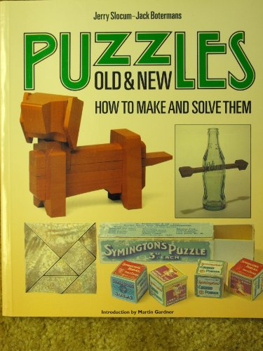 9780295965796: Puzzles Old and New: How to Make and Solve Them