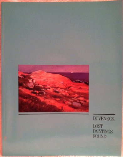 Duveneck: Lost Paintings Found: Jan Newstrom Thompson