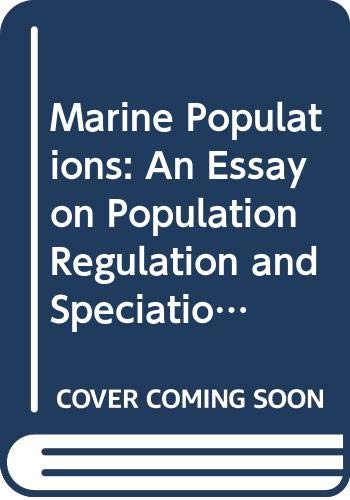 9780295966335: Marine Populations: An Essay on Population Regulation and Speciation (Recruitment Fisheries Oceanography)