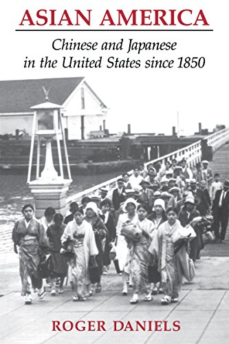 9780295966694: Asian America: Chinese and Japanese in the United States since 1850