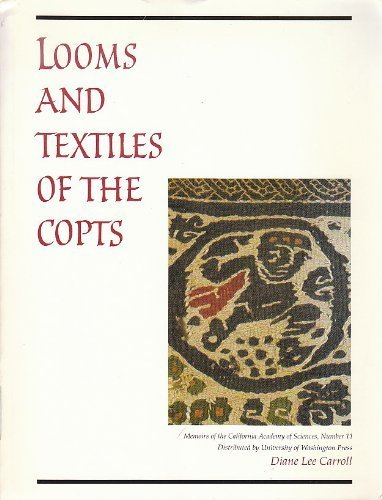 Looms and Textiles of the Copts