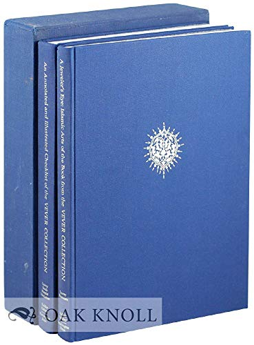 9780295966816: An Annotated and Illustrated Checklist of the Vever Collection, a Jeweler's Eye: Islamic Arts of the Book from the Vever Collection