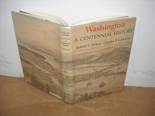 WASHINGTON: A CENTENNIAL HISTORY