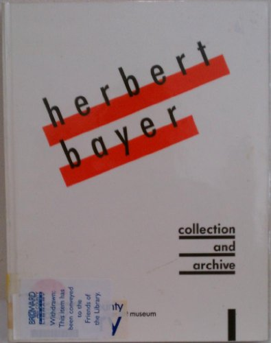 Herbert Bayer: Collection and Archive at the Denver Art Museum Chanzit, Gwen F.