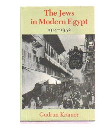 Jews in Modern Egypt, 1914-1952: Krämer, Gudrun