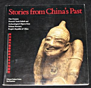 Stories from China's Past: Han Dynasty Pictorial: Lucy Lim