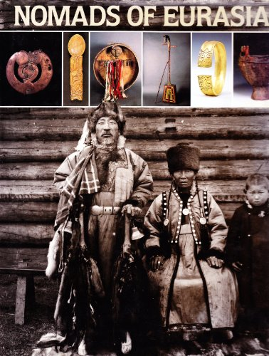 Nomads of Eurasia (Natural History Museum of Los Angeles County Academy of Sciences of the U.S.S.R....