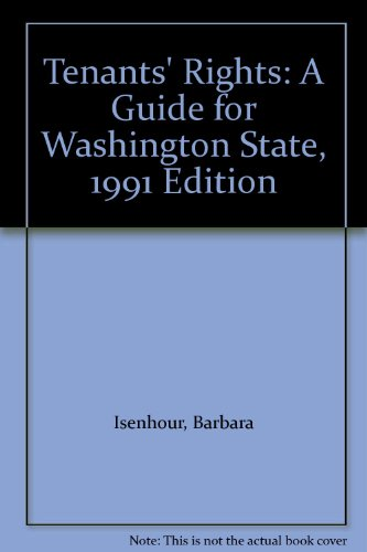 Tenants' Rights: A Guide for Washington State,: Barbara Isenhour, James