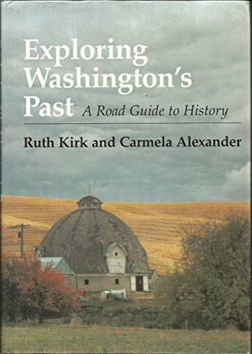 9780295968810: Exploring Washington's past: A road guide to history