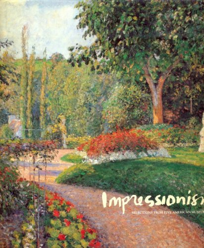 The New Painting, Impressionism, 1874-1886: An Exhibition: Williams, Barbara Lee,Berson,