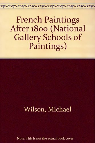 9780295968940: French Paintings After 1800 (National Gallery Schools of Paintings)
