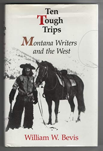9780295969411: Ten Tough Trips: Montana Writers and the West