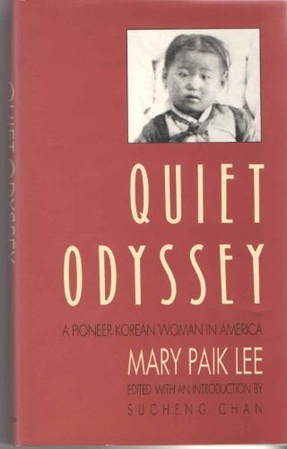9780295969466: Quiet odyssey: A pioneer Korean woman in America
