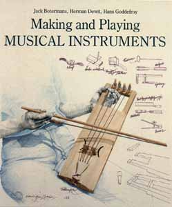 Making and Playing Musical Instruments: Jack Botermans