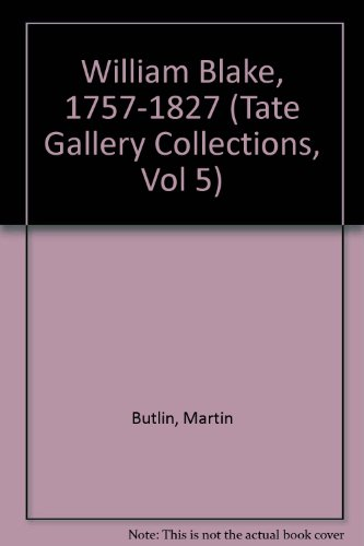 9780295969527: William Blake, 1757-1827 (Tate Gallery Collections, Vol 5)