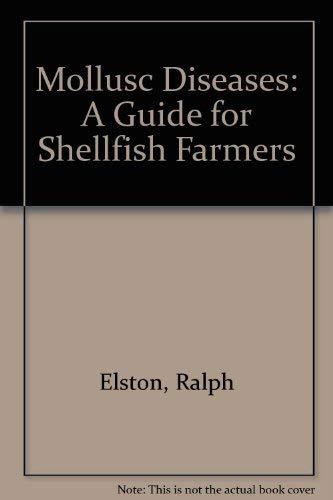 9780295970011: Mollusc Diseases: A Guide for Shellfish Farmers