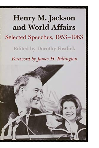 9780295970165: Henry M. Jackson and World Affairs: Selected Speeches, 1953-1983