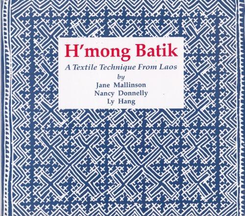 9780295970547: H'mong Batik: A Textile Technique from Laos