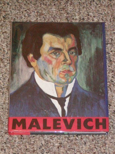 Kazimir Malevich, 1878-1935 (Armand Hammer Museum of Art and Cultural Center): Bowlt, John E.