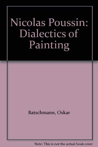 9780295970752: Nicolas Poussin: Dialectics of Painting